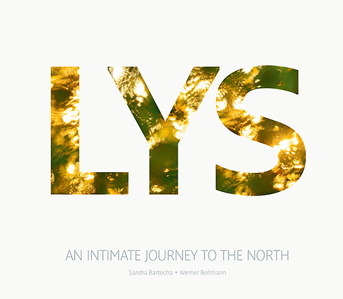 LYS - An Intimate Journey To The North